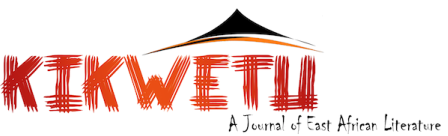Kikwetu: A Journal of East African Literature